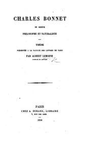 C. Bonnet de Genève, philosophe et naturaliste. (Ses doctrines philosophiques.).