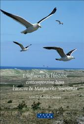 L'influence de l'histoire contemporaine dans l'œuvre de Marguerite Yourcenar
