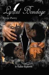 Lyrical Bondage: Erotic Poetry