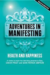 Adventures In Manifesting PDF