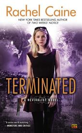 Terminated: A Revivalist Novel