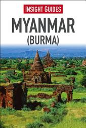 Insight Guide Myanmar (Burma): Edition 10