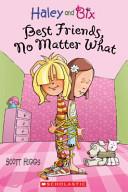 Best Friends No Matter What