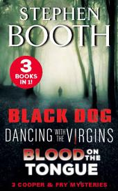 A Cooper and Fry Mystery Collection #1: Black Dog, Dancing with the Virgins and Blood on the Tongue