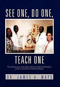 See One, Do One, Teach One