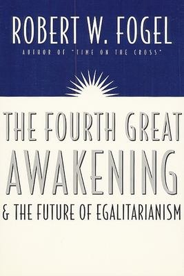 The Fourth Great Awakening and the Future of Egalitarianism PDF