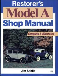Restorer S Model A Shop Manual Book PDF