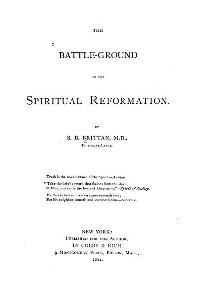 Download The Battle ground of the Spiritual Reformation Book