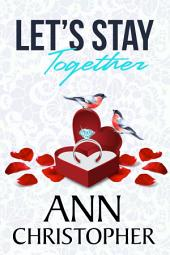Let's Stay Together: A Journey's End Novella