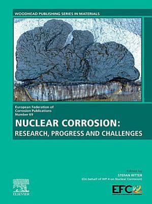 Nuclear Corrosion