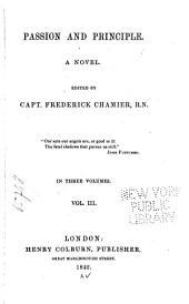 Passion and Principle: A Novel, Volume 3