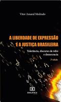 A liberdade de express  o e a Justi  a Brasileira PDF