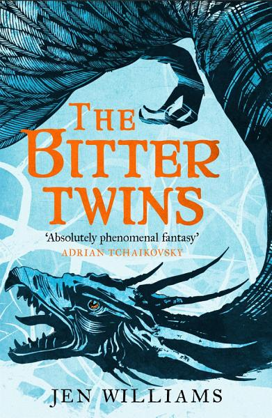 The Bitter Twins  The Winnowing Flame Trilogy 2
