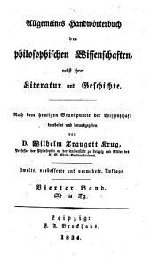 Allgemeines Handwörterbuch der philosophischen Wissenschaften nebst ihrer Literatur und Geschichte: St bis Tz, Band 4