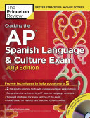Cracking The AP Spanish Language and Culture Exam With Audio Cd  2019 Edition PDF
