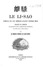 Le Li-Sao, poème du IIIe siècle avant notre ère, traduit du chinois, accompagné d'un commentaire perpétuel et publié avec le texte original par le Marquis d'Hervey de Saint-Denys