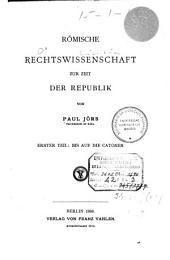 Römische Rechtswissenschaft zur Zeit der Republik: Band 1