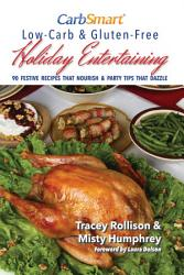 Carbsmart Low Carb Gluten Free Holiday Entertaining Book PDF