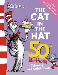 The Cat In The Hat Colouring And Activity Book Book PDF