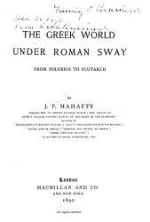 The Greek World Under Roman Sway PDF
