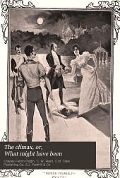 The Climax: Or, What Might Have Been; a Romance of the Great Republic