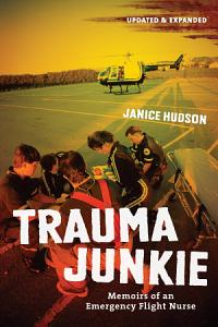 Trauma Junkie Book