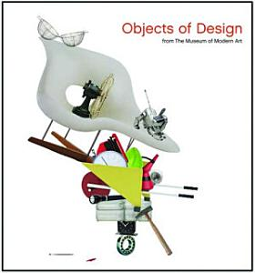 Objects of Design from The Museum of Modern Art Book