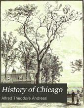History of Chicago: Volume 1
