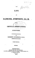 The life of Samuel Johnson  LL D   with critical observations on his works PDF