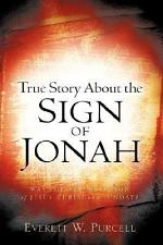 True Story about the Sign of Jonah