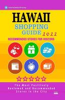 Hawaii Shopping Guide 2022