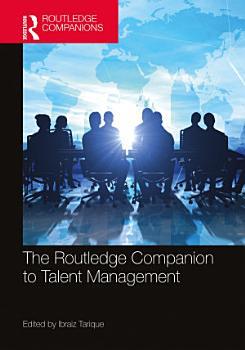 The Routledge Companion to Talent Management PDF