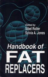 Handbook Of Fat Replacers Book PDF