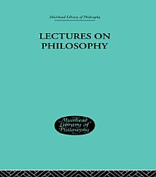 Lectures On Philosophy Book PDF