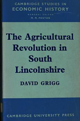 The Agricultural Revolution in South Lincolnshire PDF