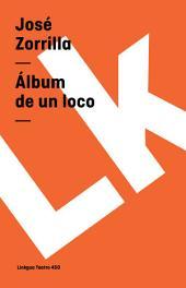 Álbum de un loco