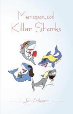 Menopausal Killer Sharks