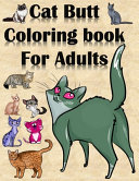 Cat Butt Coloring Book for Adults