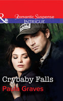 Crybaby Falls  Mills   Boon Intrigue   The Gates  Book 2  PDF