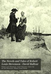 The Novels and Tales of Robert Louis Stevenson: David Balfour