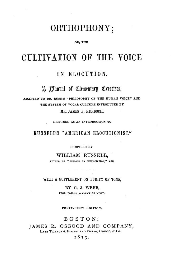 Orthophony, Or, The Cultivation of the Voice in Elocution