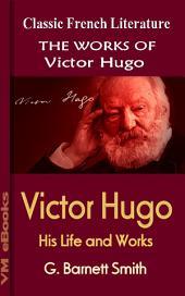 Victor Hugo, His Life and Works: Works Of Hugo