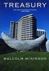 Treasury: The New Zealand Treasury 1840–2000