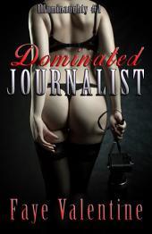 Dominated Journalist
