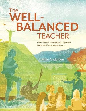 The Well Balanced Teacher