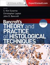 Bancroft's Theory and Practice of Histological Techniques, International Edition: Expert Consult: Online and Print, Edition 7