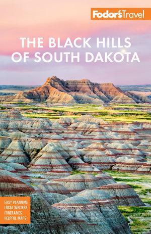 Fodor s The Black Hills of South Dakota