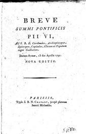 Brefs, instructions et pièces justificatives du Pape Pie VI.