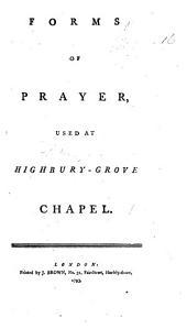 Forms of Prayer used at Highbury-Grove Chapel
