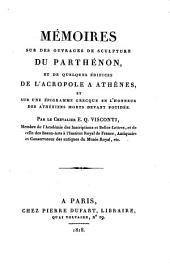 Mémoires sur les ouvrages de sculpture du Parthénon, et de quelques édifices de l'Acropole à Athènes, ...